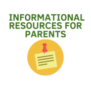 Informational Resources for Parents